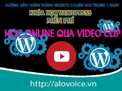 khoa hoc wordpress online qua video clip tai alovoice