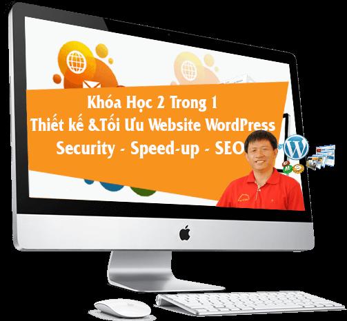 Khóa học 2 trong 1 - Thiết kế và tối ưu website WordPress - Security - Speed-up - SEO