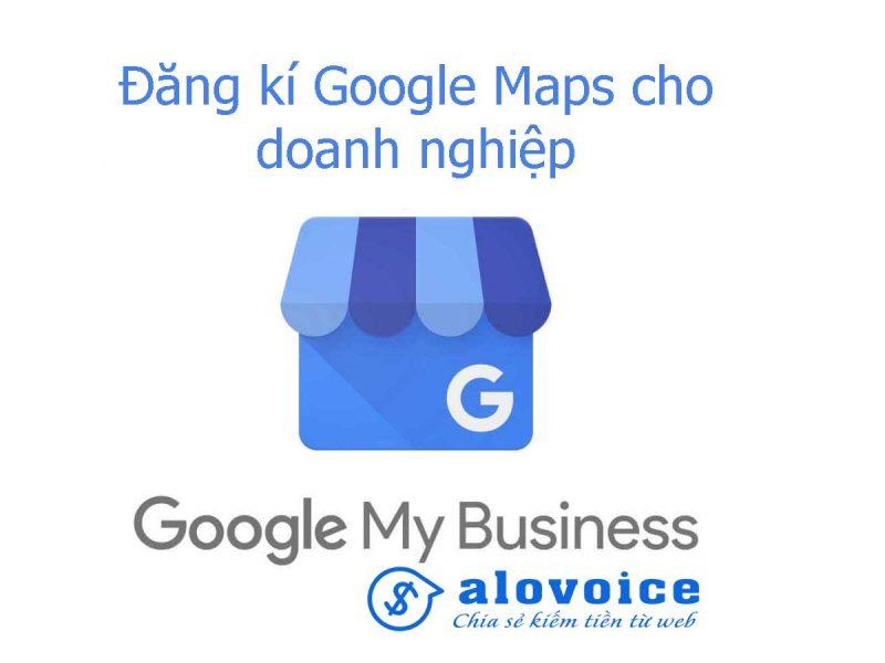 Dang-Ky-Google-Business-Maps